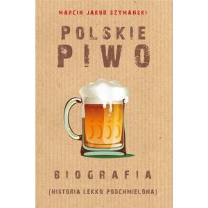 Polskie piwo Biografia