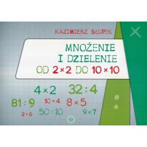 Mnożenie i dzielenie od 2x2 do 10x10