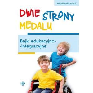 Dwie strony medalu. Bajki edukacyjno-integracyjne. Pakiet podręcznik