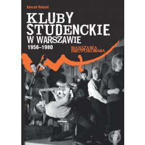 Kluby studenckie w Warszawie 1956-1980 /varsaviana/