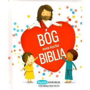 Bóg mnie kocha. Biblia