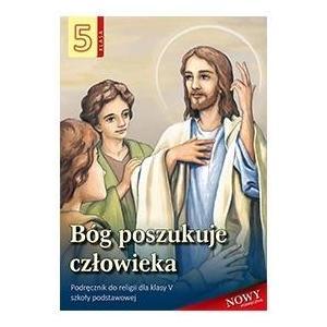 Religia. Szkoła podstawowa klasa 5. Bóg poszukuje człowieka. Podręcznik