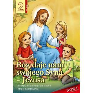 Religia. Szkoła podstawowa klasa 2. Bóg daje nam swojego Syna - Jezusa. Podręcznik. AVE