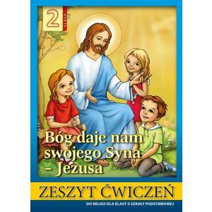 Religia. Szkoła podstawowa klasa 2. Bóg daje nam swojego Syna - Jezusa . Ćwiczenie. AVE