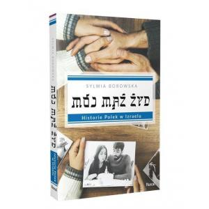 Mój mąż Żyd. Historie Polek w Izraelu