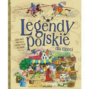 Legendy polskie dla dzieci Wyd 2 oprawa twarda
