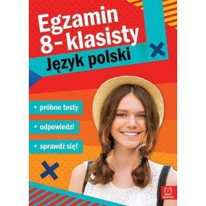 Egzamin 8-klasisty. Język Polski. Próbne Testy