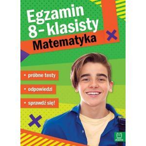 Egzamin 8-klasisty. Matematyka. Próbne Testy