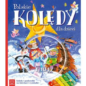 Polskie kolędy dla dzieci. Wydanie IV