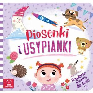 Piosenki i usypianki. Popularne utwory dla dzieci