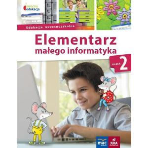 Owocna edukacja. Edukacja wczesnoszkolna. Elementarz małego informatyka. Podręcznik klasa 2 + CD
