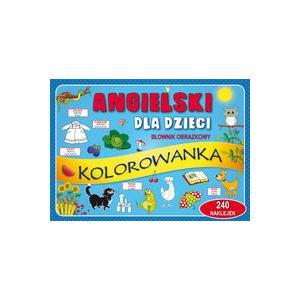 Angielski dla dzieci. Słownik obrazkowy. Kolorowanka