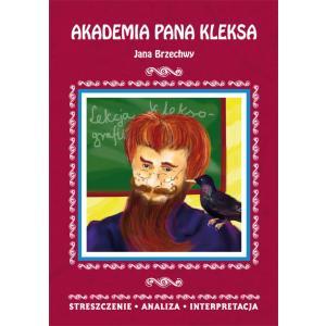 Akademia Pana Kleksa Jana Brzechwy. Streszczenie, Analiza, Interpretacja
