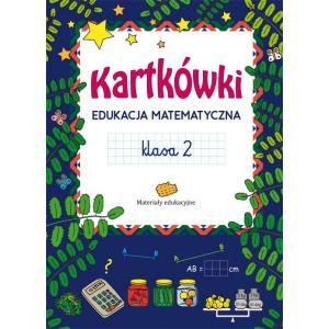 Kartkówki. Edukacja matematyczna. Klasa 2. Materiały edukacyjne