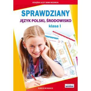 Sprawdziany. Język Polski, Środowisko. Klasa 1
