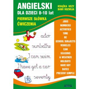 Angielski dla dzieci 8-10 lat. Pierwsze słówka