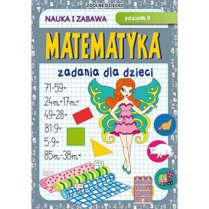 Matematyka. Zadania dla dzieci poziom II