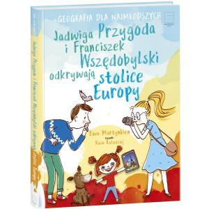 Jadwiga Przygoda i Franciszek Wszedobylski odkrywają stolice Europy
