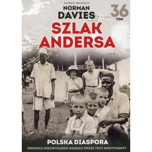 Szlak Andersa Tom 36 Polska Diaspora