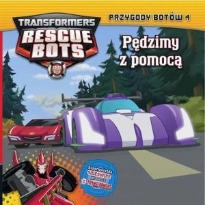 Transformers Rescue Bots 4. Przygody Botów Pędzimy z Pomocą