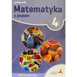 Matematyka z Plusem. Podręcznik Wieloletni. Klasa 4. Szkoła Podstawowa. Edycja 2020-2022