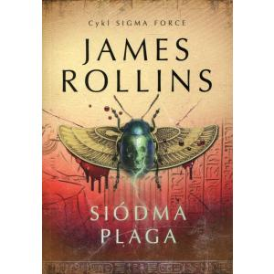 Siódma plaga Sigma Force 12 Rollins James