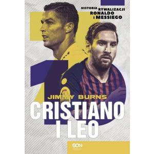 Cristiano i Leo Historia Rywalizacji Ronaldo i Messiego
