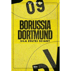 Borussia Dortmund Siła Żółtej Ściany