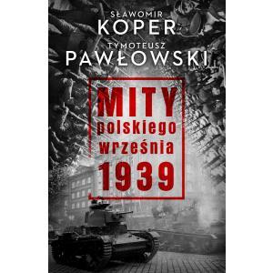 Mity Polskiego Września 1939