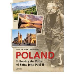 Poland Following The Paths od Saint John Paul II