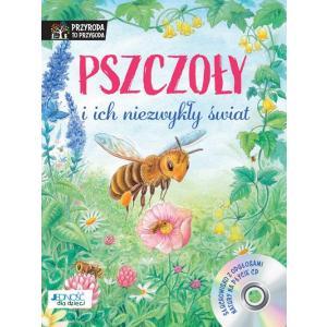 Pszczoły i ich niezwykły świat + CD