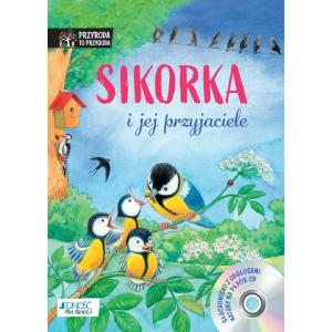 Sikorka i jej przyjaciele + CD