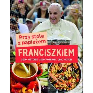 Przy stole z papieżem Franciszkiem