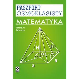 Paszport Ósmoklasisty. Matematyka