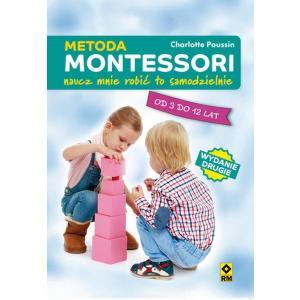 Metoda Montessori. Naucz mnie być samodzielnym