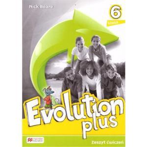 Evolution Plus. Ćwiczenia do Podręcznika Wieloletniego. Klasa 6. Szkoła Podstawowa