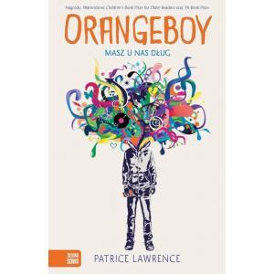 Orangeboy. Masz u nas dług