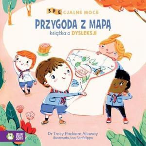 SPEcjalne moce Przygoda z mapą Mała książka o dysleksji