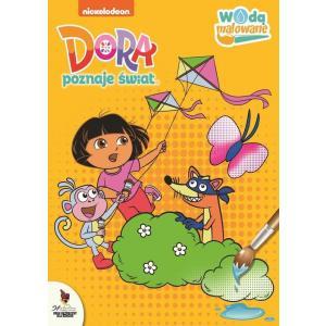 Wodą malowane. Dora poznaje świat