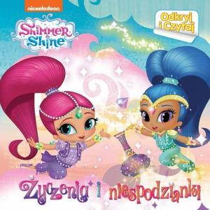 Shimmer and Shine. Odkryj i czytaj. Życzenia i niespodzianki