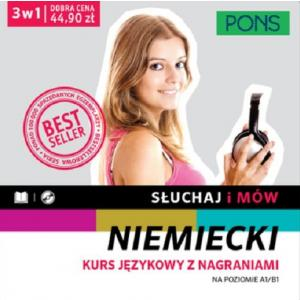 Słuchaj i Mów. Niemiecki. Kurs Językowy z Nagraniami na Poziomie A1/B1 + CD