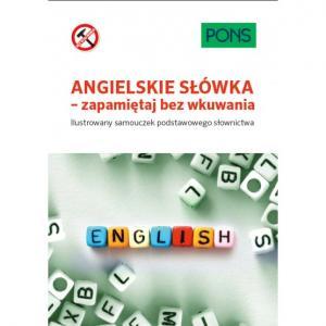 PONS Angielskie słówka – zapamiętaj bez wkuwania A1