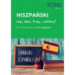 Hiszpański raz, dwa, trzy, cztery! Kurs nauki języka w cztery tygodnie