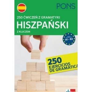 250 ćwiczeń z gramatyki. Hiszpański z kluczem. Wyd.3