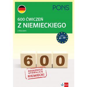 600 ćwiczeń z niemieckiego z kluczem. Poziom A1-B1