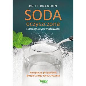 Soda oczyszczona. 100 leczniczych właściwości