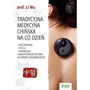 Tradycyjna medycyna chińska na co dzień