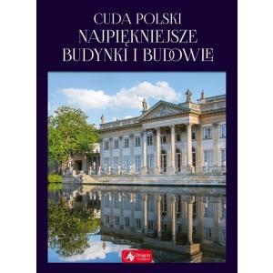 Cuda Polski. Najpiękniejsze budynki i budowle. Exclusive