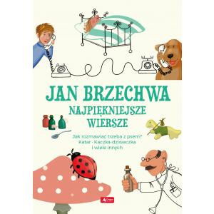 Jan Brzechwa. Najpiękniejsze wiersze