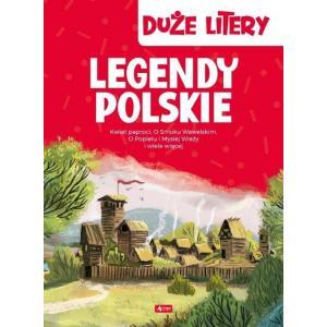Duże litery. Legendy polskie